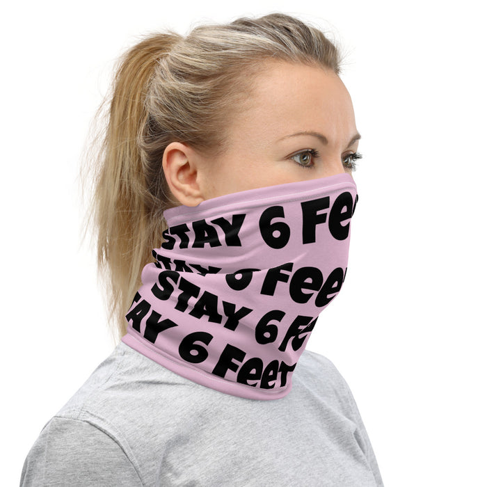 Stay 6 Feet Away - Face & Neck Scarf