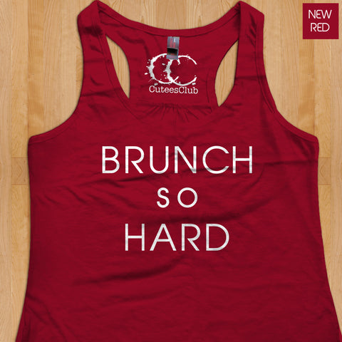 Womans Tank - Brunch So Hard