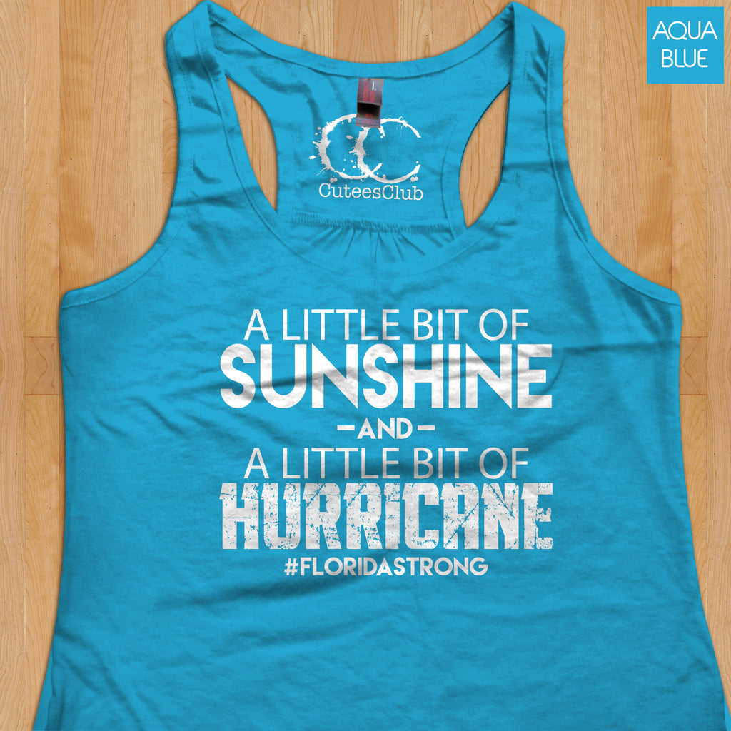 Womans Tank - A Little Bit Of Sunshine And A Little Bit Of Hurricane