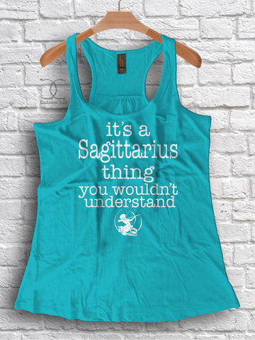 Womans Tank - It's a Sagittarius Thing. You Wouldn't Understand | Tank or Short Sleeve
