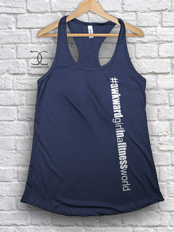 Womans Tank - Awkward Girl In A Fitness World
