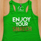 Womans Tank - Copy of Enjoy Your Snatch | with glitter