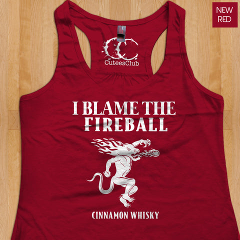 Womans Tank - I Blame The Fireball