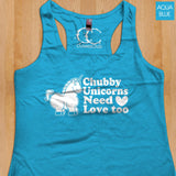 Womans Tank - Chubby Unicorns Need Love Too