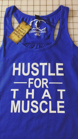 Womans Tank - Hustle For That Muscle