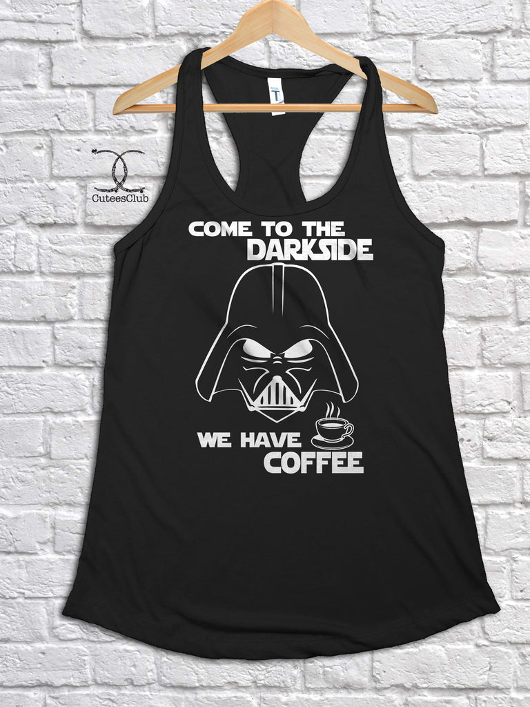 Womans Tank - Come To The Darkside. We Have Coffee