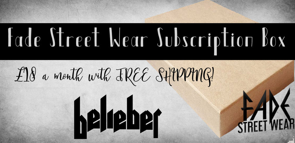 Fade Subscription Box - BELIEBER