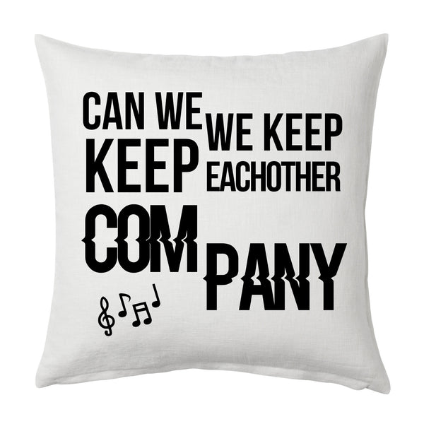 Can we keep each other company Throw Cushion