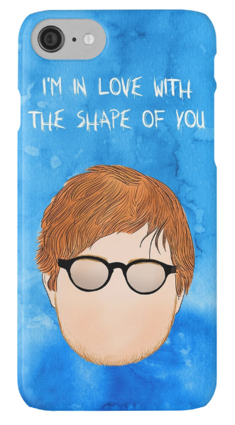 Outlyning designs - Ed I'm in love with the shape of you Phone Case