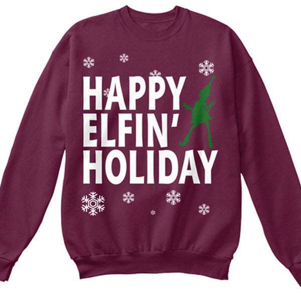 Happy Elfin' Holiday Maroon SWEATSHIRT