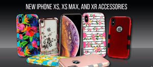 New iPhone XS, XR And XS Max Accessories