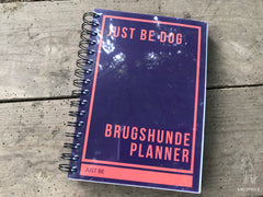 Just Be Dog Planner I Brugshunde