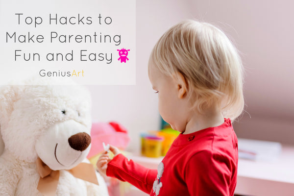 Caring for Toddlers: Top Hacks to Make Parenting Fun and Easy