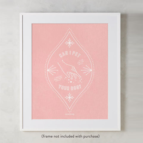 Can I Pet Your Dog – Blush Palette • Art Print