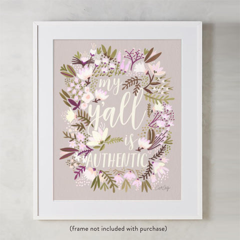 My Y'all is Authentic – Spring Palette • Art Print