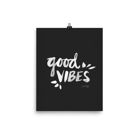 Good Vibes – White Ink on Black • Art Print