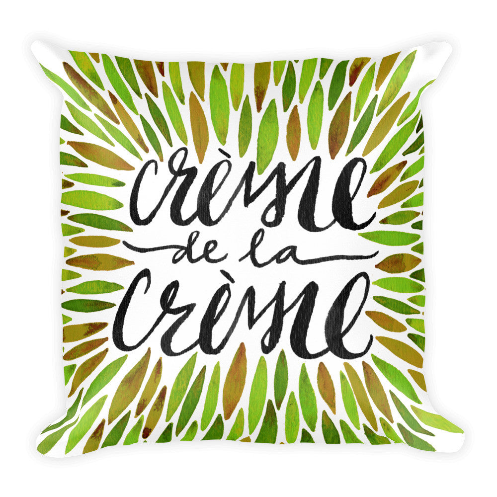 Crème de la Crème – Green Palette  •  Square Pillow