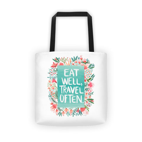 Eat Well, Travel Often – Floral Bouquet • Tote Bag