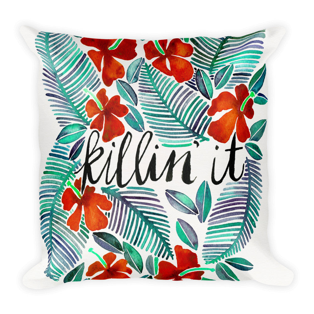 Killin' It – Red & Green  •  Square Pillow