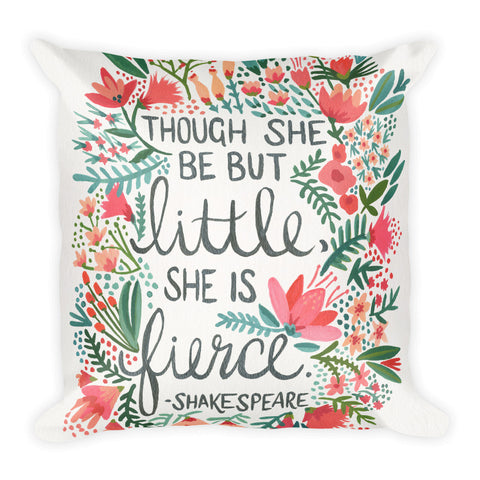 Little & Fierce  •  Square Pillow