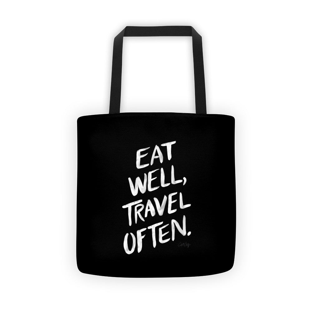 Eat Well, Travel Often – White Ink • Tote Bag