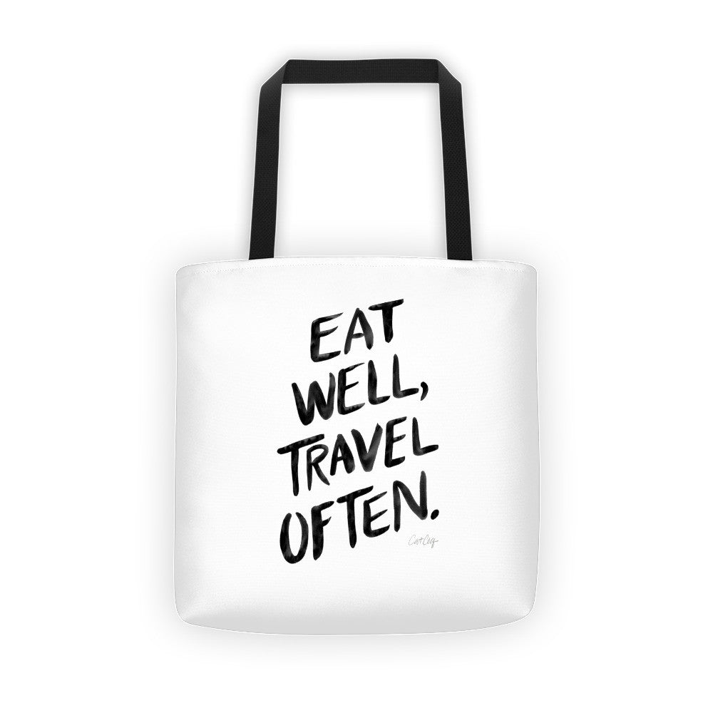 Eat Well, Travel Often – Black Ink • Tote Bag
