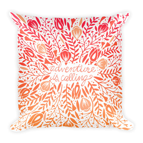 Adventure is Calling – Sunset Palette  •  Square Pillow