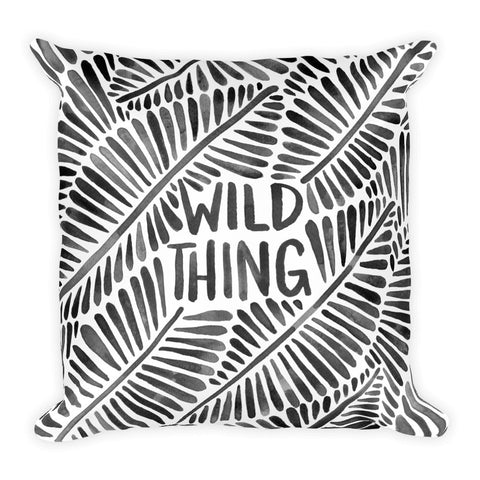 Wild Thing – Black Palette  •  Square Pillow