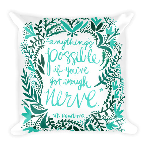 Anything's Possible – Turquoise & Teal Palette • Square Pillow