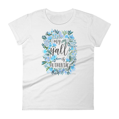My Y'all is Authentic – Blue Palette • Women's short sleeve t-shirt