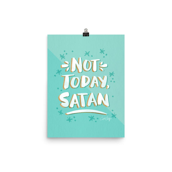 Not Today Satan – Mint Palette • Art Print