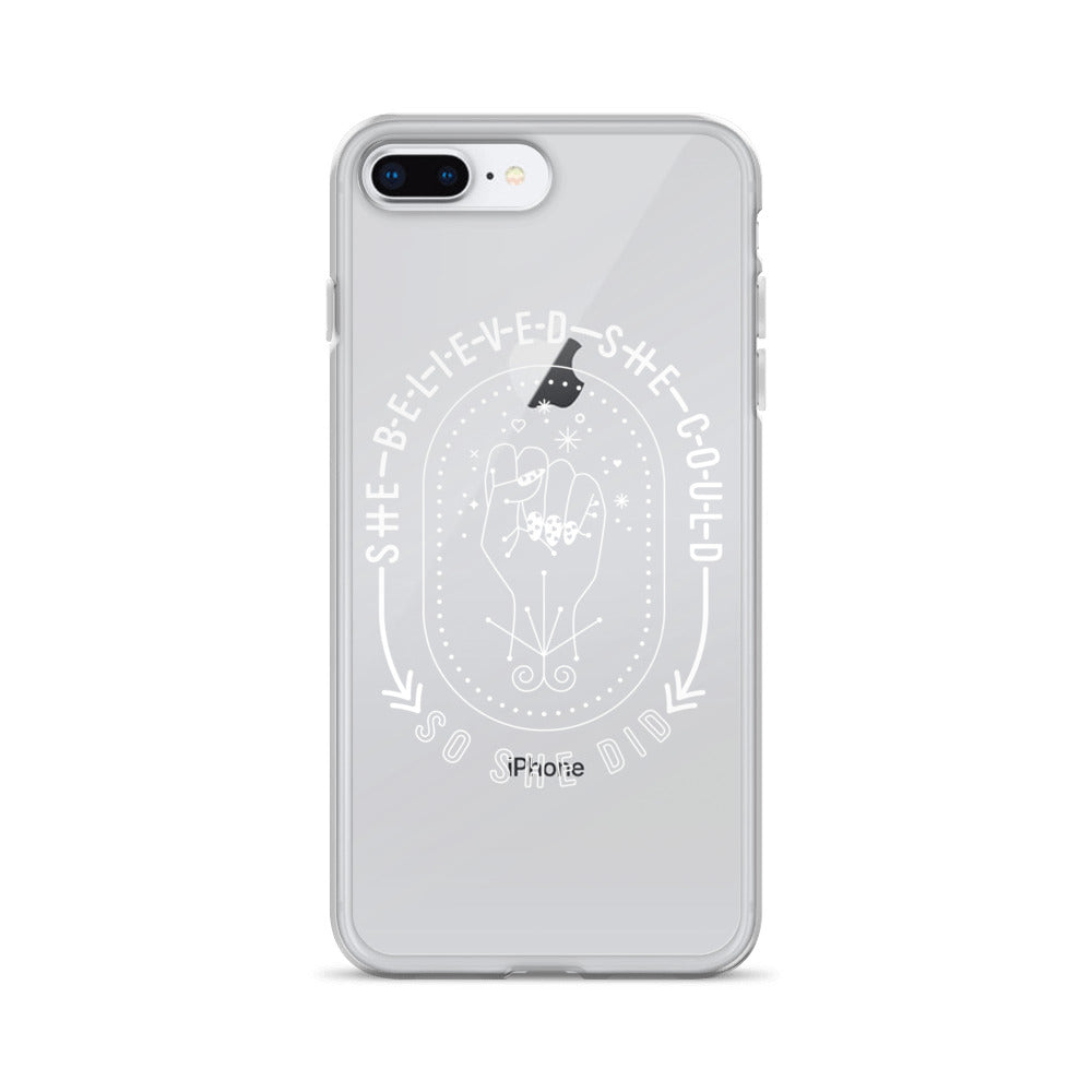 She Believed – White Ink • iPhone Case