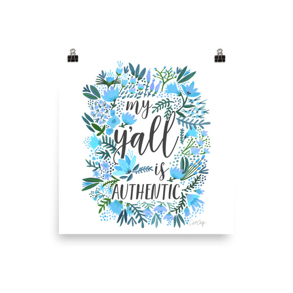 My Y'all is Authentic – Blue Palette • Art Print