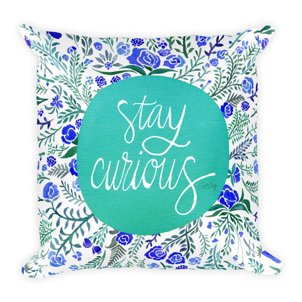 Stay Curious – Turquoise & Blue Palette • Square Pillow