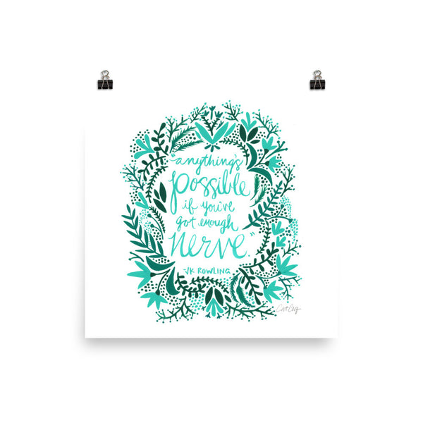 Anything's Possible – Turquoise & Teal Palette • Art Print