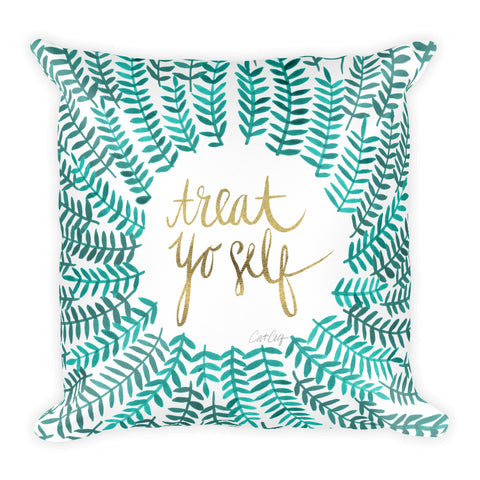Treat Yo Self – Turquoise Palette • Square Pillow