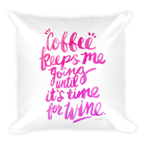Coffee & Wine – Pink Palette  •  Square Pillow