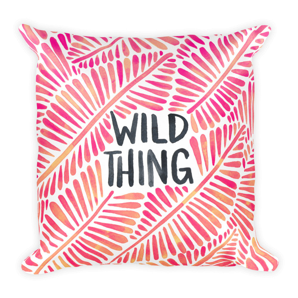 Wild Thing – Pink Palette  •  Square Pillow