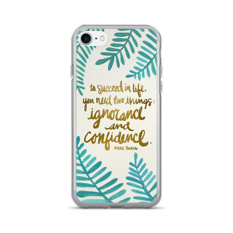 Ignorance & Confidence • iPhone 7/7 Plus Case