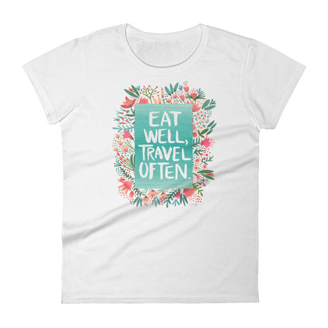 Eat Well, Travel Often – Floral Bouquet • Women's short sleeve t-shirt