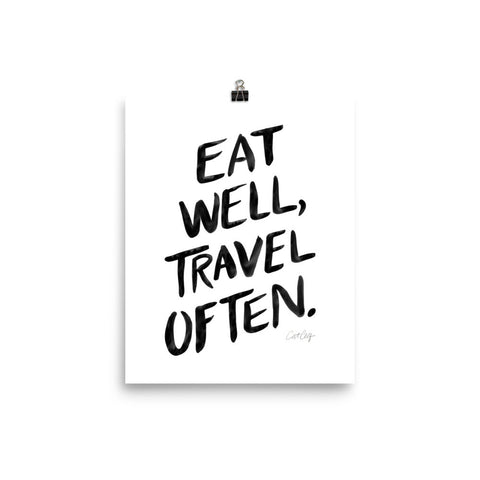 Eat Well, Travel Often – Black Ink • Art Print