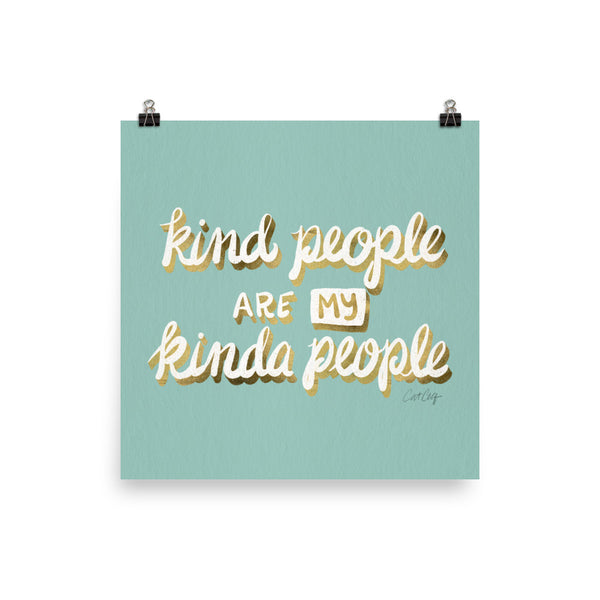 Kind People are my Kinda People - Mint gold