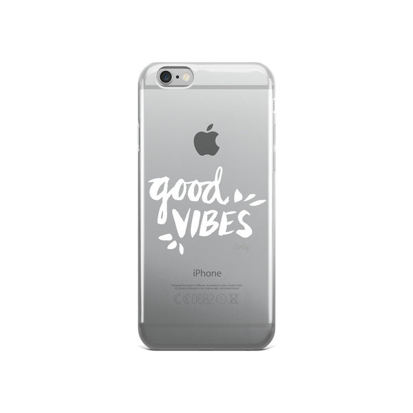 Good Vibes – White Ink  •  iPhone 5/5s/Se, 6/6s, 6/6s Plus Case (Transparent)