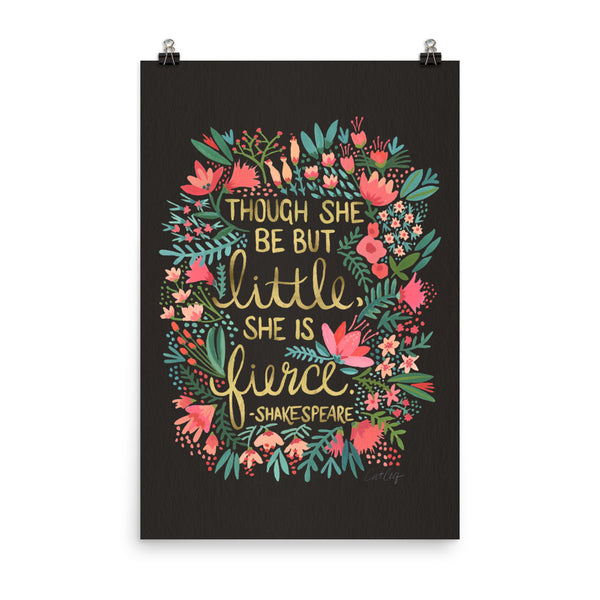 Little & Fierce on Charcoal – Gold Lettering • Art Print