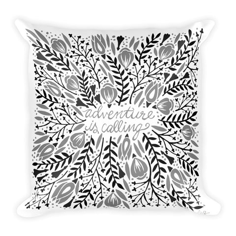Adventure is Calling – Black Palette  •  Square Pillow