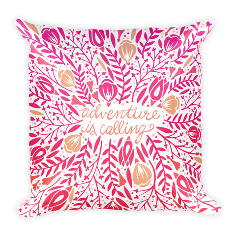 Adventure is Calling – Pink Palette  •  Square Pillow