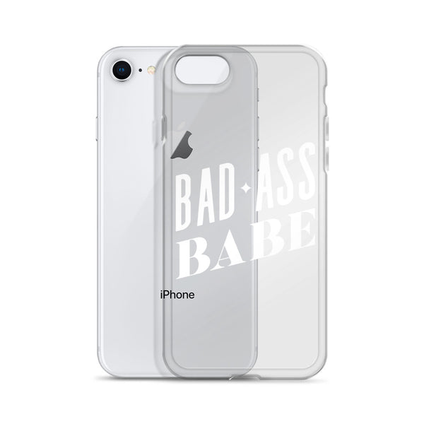 Bad Ass Babe – White Type • iPhone Case (Transparent)
