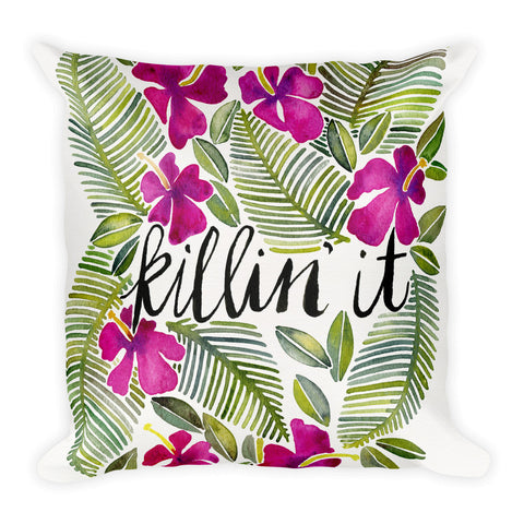 Killin' It – Magenta Palette  •  Square Pillow