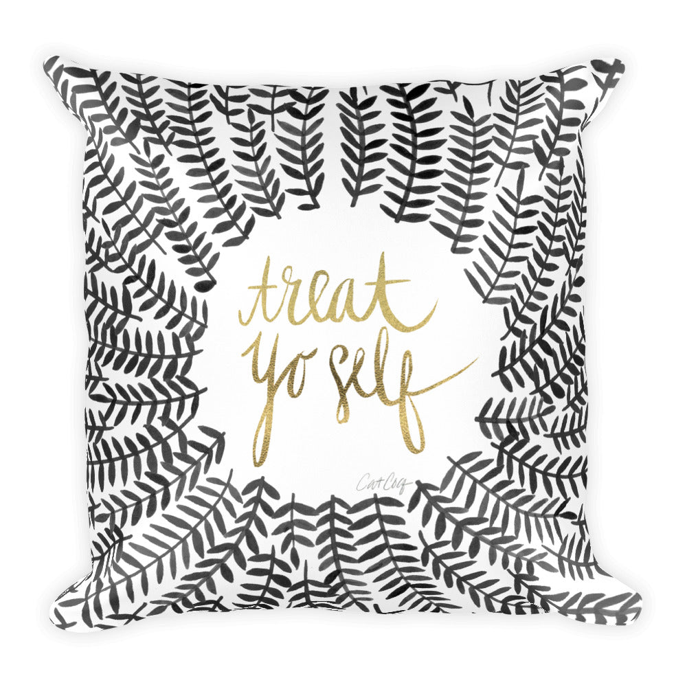 Treat Yo Self – Black Palette • Square Pillow