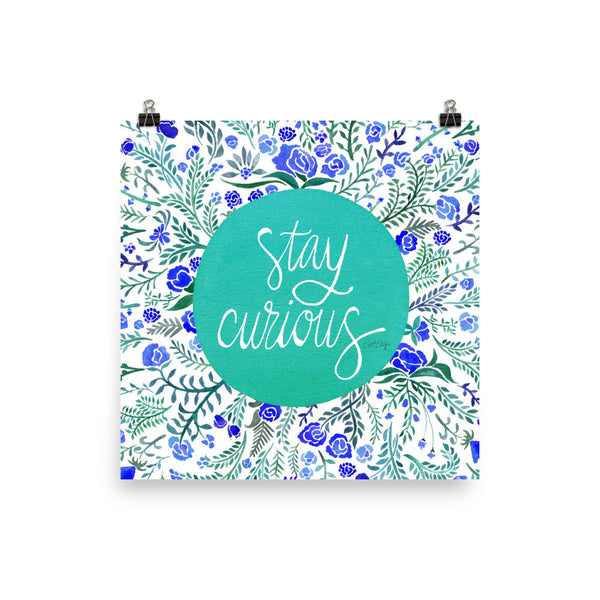 Stay Curious – Turquoise & Blue Palette • Art Print
